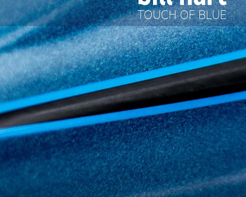Bill Hart - Touch Of Blue